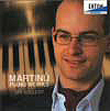 MARTINŮ: PIANO WORKS <b> • Butterflies and Birds of Paradise, H 127 • Three Czech Dances, H 154 • Three Sketches, H 160 • Etudes and Polkas, H 308 • Sonata for Piano, H 350</b>, Jiří Kollert - <i>piano</i>, recorded 2003
