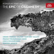 Bohuslav Martinů: The Epic of Gilgamesh. The Czech Philharmonic, Manfred Honeck (conductor), Prague Philharmonic Choir and others. Supraphon, 2017.